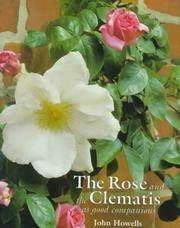 THE ROSE AND THE CLEMATIS. As Good Companions.