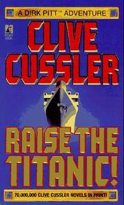 RAISE THE TITANIC (Clive Cussler)