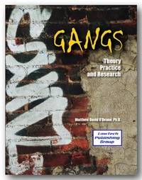 GANGS:THEORY,RESEARCH,+PRACTICE
