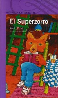 El superzorro / Fantastic Mr. Fox (Spanish Edition)