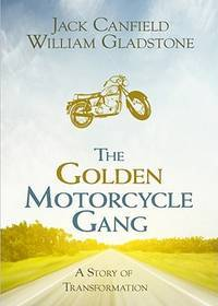 The Golden Motorcycle Gang, A Story of Transformation -- Bound Manuscript