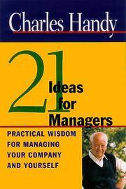 Twenty-One Ideas For Managers