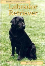 LABRADOR RETRIEVER (Pet Owner's Guide)