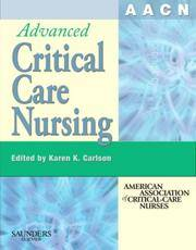 AACN Advanced Critical Care Nursing (AACN'S CLINICAL REFERENCE FOR CLINICAL CARE NURSING...