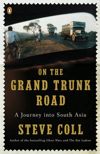 On the Grand Trunk Road: A Journey into South Asia by  Steve Coll - Paperback - from BEST BATES and Biblio.co.uk