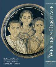 The Western Heritage: Volume 1 (9th Edition) by  Frank M  Steven M; Turner - Paperback - 2006-02-04 - from Cronus Books, LLC. (SKU: SKU1030191)