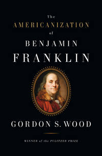 image of The Americanization of Benjamin Franklin