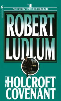 The Holcroft Covenant by Robert Ludlum - Paperback - 1979 - from Harolds Bookstore and Biblio.com
