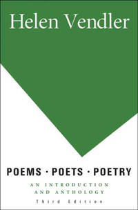Poems, Poets, Poetry: An Introduction and Anthology by Helen Vendler - Paperback - 2009-10-23 - from Books Express and Biblio.com