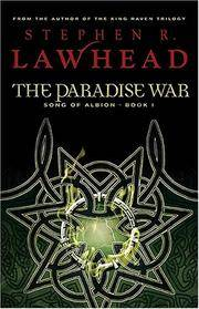 The Paradise War: Book One in The Song of Albion Trilogy (Song of Albion) by  Stephen Lawhead - Paperback - from Wonder Book (SKU: L01M-00716)