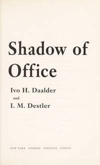 In the Shadow of the Oval Office; Profiles of the National Security Advisers and the Presidents...