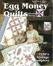 image of Egg Money Quilts:  1930's Vintage Samplers