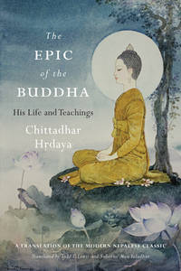 EPIC OF THE BUDDHA: His Life & Teachings