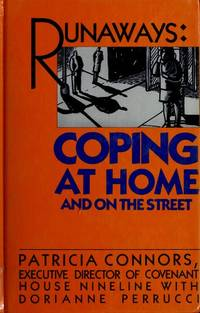Runaways: Coping at Home and on the Street