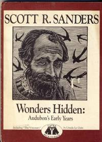 The Visionary: The Life Story of Flicker of the Serpentine/Wonders Hidden Audubon's Early Years
