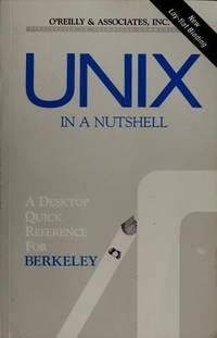 UNIX in a Nutshell: Berkeley Edition (Nutshell Handbooks)