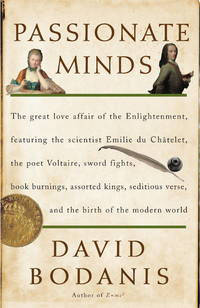 Passionate Minds: The Great Love Affair of the Enlightenment, Featuring the Scientist Emilie du...