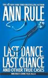 image of Last Dance, Last Chance: And Other True Cases