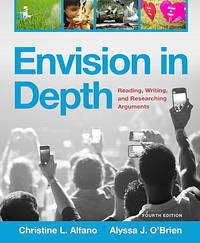 Envision in Depth: Reading, Writing, and Researching Arguments Plus MyLab Writing with Pearson...