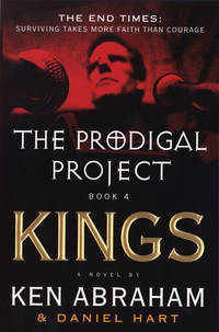 Prodigal Project: Book Iv Kings