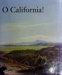 O California! : Nineteenth and Early Twentieth Century California Landscapes and Observations