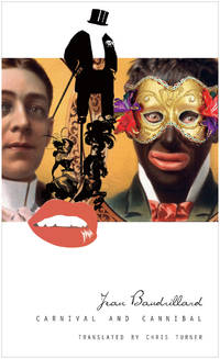 image of Carnival and Cannibal, or the Play of Global Antagonism