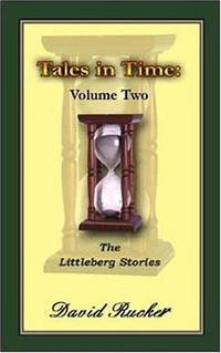 The Littleberg Stories (Tales in Time, Vol. 2)