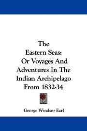 image of The Eastern Seas: Or Voyages And Adventures In The Indian Archipelago From 1832-34