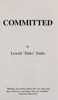 Committed: By a Giant Insurance Company and Their Texas Lawyers   (Signed)