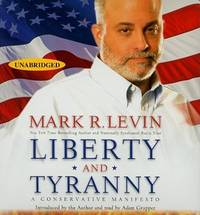 Liberty and Tyranny: A Conservative Manifesto by Mark R. Levin - 2009-07-02 - from Books Express and Biblio.com