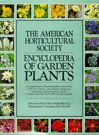 The American Horticultural Society Encyclopedia of Garden Plants by  Ed  Christopher - First Edition, 2nd Printing - 1989 - from after-words bookstore and Biblio.com