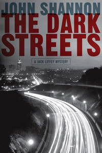 THE DARK STREETS: A Jack Liffey Mystery (SIGNED)