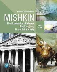 image of The Economics of Money, Banking, and Financial Markets: Business School Edition