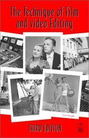 The Technique of Film and Video Editing Third Edition
