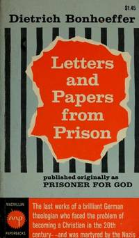 LETTERS AND PAPERS FROM PRISON by Dietrich. Bonhoeffer; Eberhard Bethge [Introduction] - Paperback - 1972-03-01 - from Flip Your Wig and Biblio.com