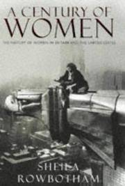 A Century of Women: The History of Woem in Britain and the United States