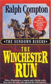 The Winchester Run (Sundown Riders #3) by Compton, Ralph - 1997