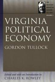 The Selected Works of Gordon Tullock; 10 Volumes