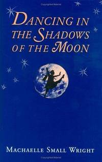 Dancing in the Shadows of the Moon by Machaelle Small Wright - Signed First Edition - 1995 - from Wyrdhoard Books and Biblio.co.uk