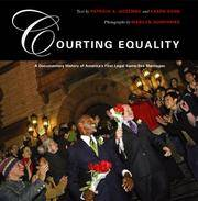 Courting Equality: A Documentary History of America\'s First Legal Same-Sex Marriages