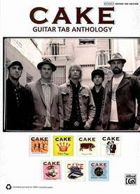 Cake -- Guitar TAB Anthology: Guitar TAB