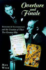 Overture and Finale : Rodgers and Hammerstein and the Creation of Their Two Greatest Hits
