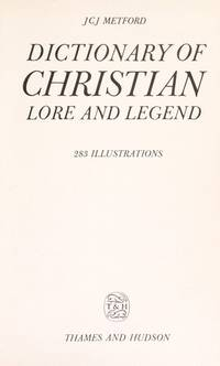 Dictionary of Christian Lore and Legend,