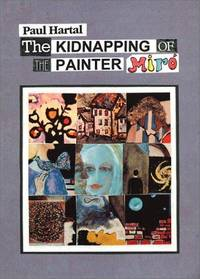The Kidnapping of the Painter Miro