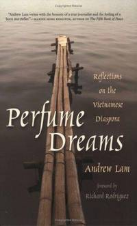 Perfume Dreams: Reflections on the Vietnamese Diaspora.