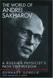 The World of Andrei Sakharov: A Russian Physicist's Path to Freedom