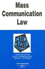 Carter, Dee and Zuckmans Mass Communication Law in a Nutshell, 6th