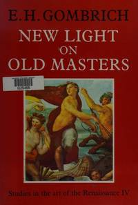 image of New Light on Old Masters: Studies in the Art of the Renaissance 4