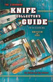 The Standard Knife Collector's Guide (5th, Fifth Edition)