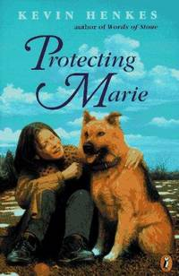 Protecting Marie by  Kevin Henkes - Paperback - from Mega Buzz Inc and Biblio.com